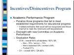 incentives disincentives program