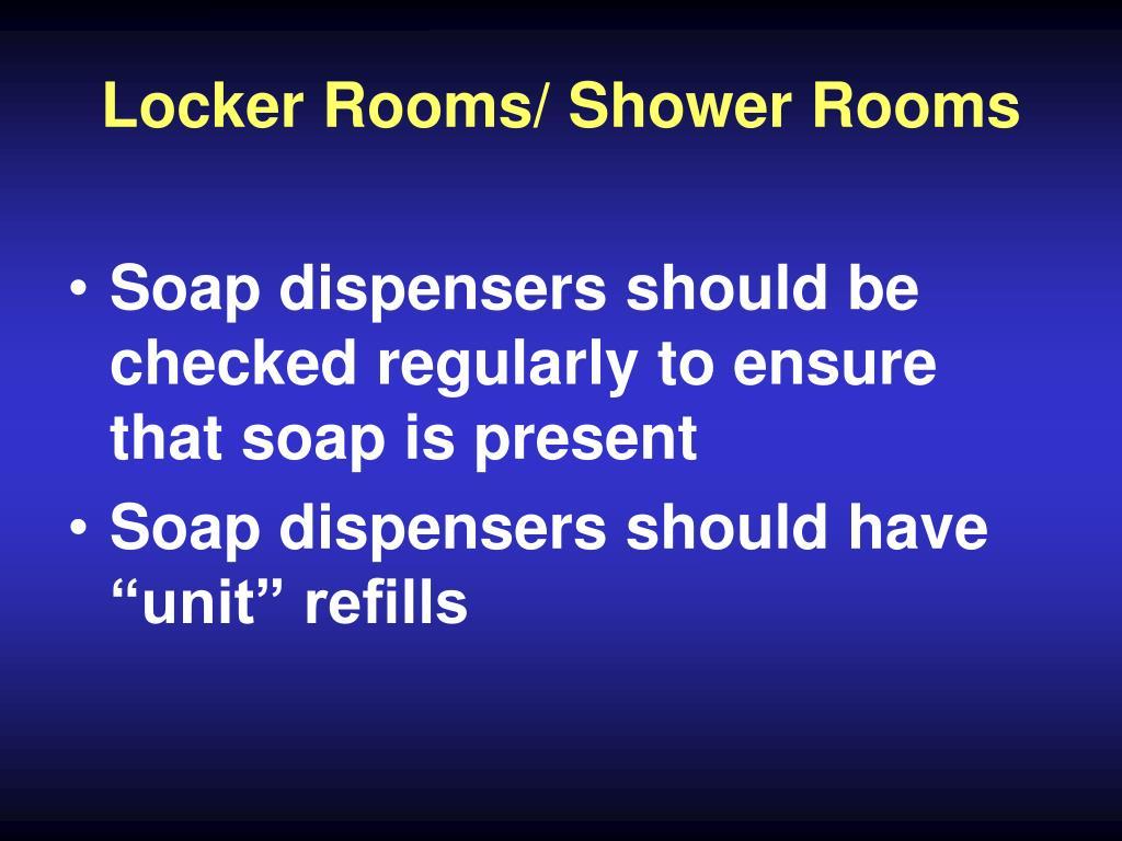 Locker Rooms/ Shower Rooms