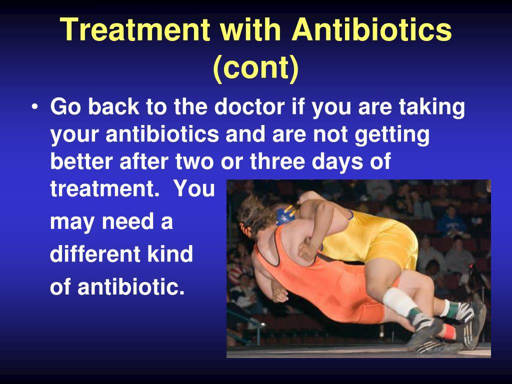 Treatment with Antibiotics
