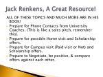 jack renkens a great resource