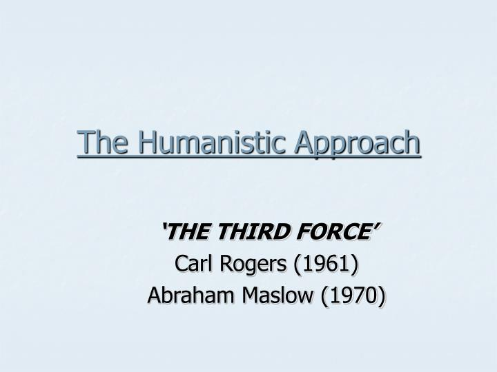 the humanistic approach n.