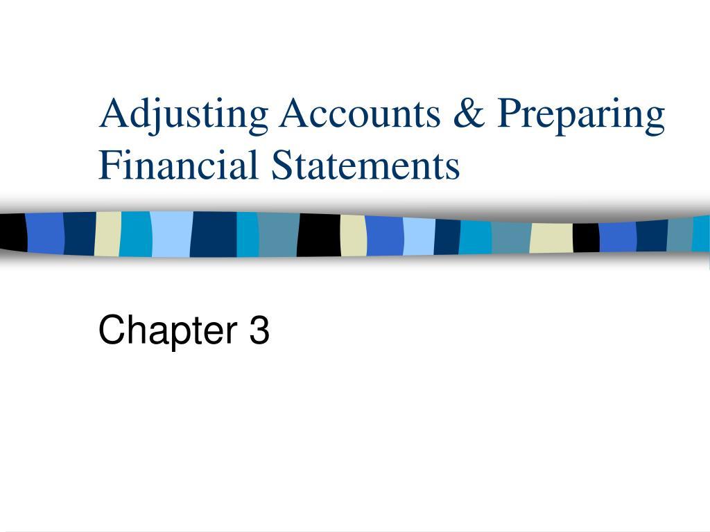 adjusting accounts preparing financial statements l.