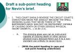 draft a sub point heading for nevin s brief
