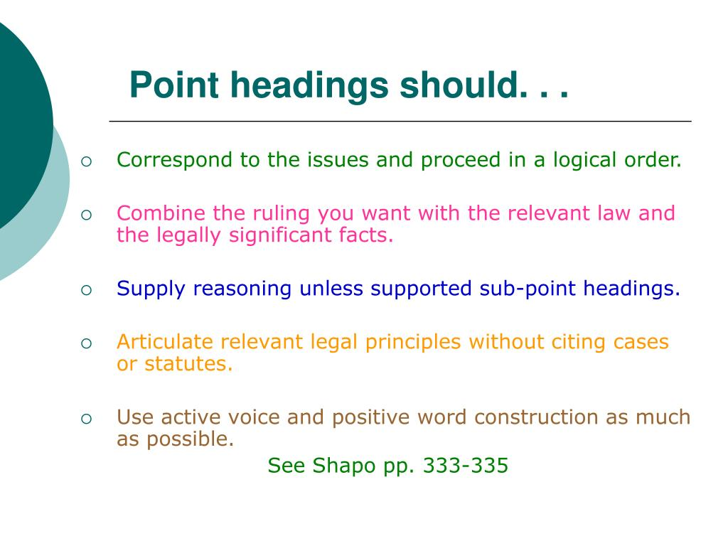 Point headings should. . .