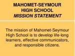 mahomet seymour high school mission statement