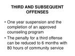 third and subsequent offenses