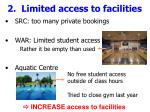 2 limited access to facilities12