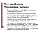 discrete speech recognition features