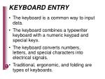 keyboard entry