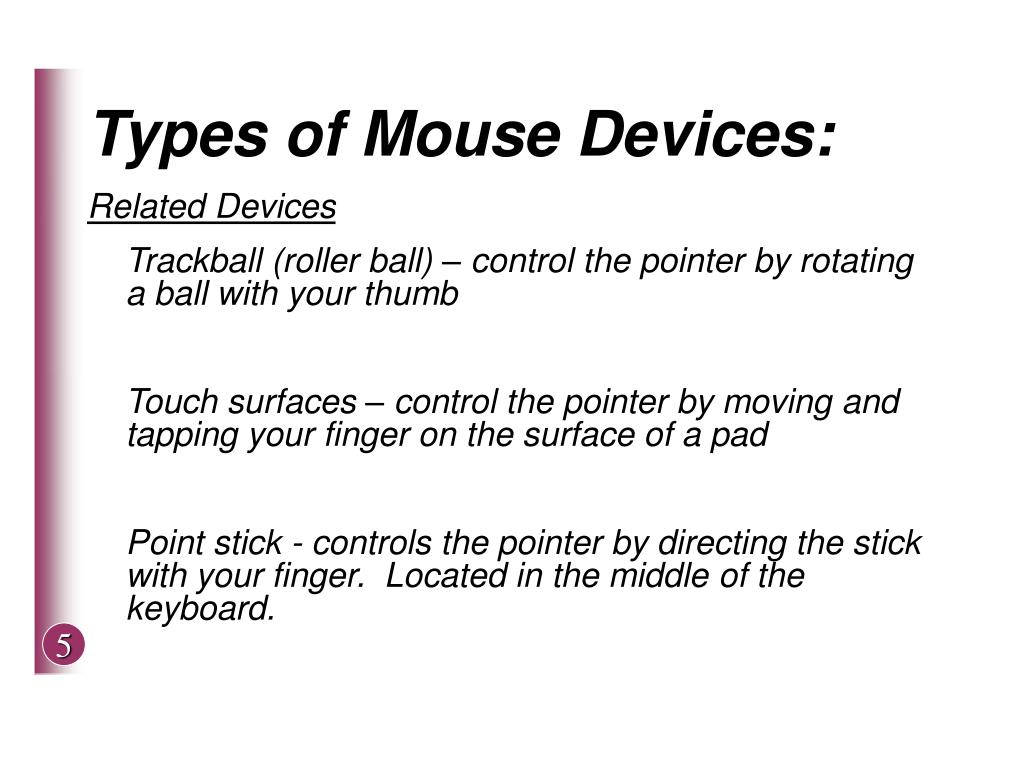 Types of Mouse Devices: