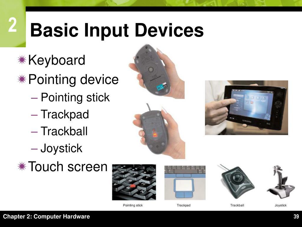 Basic Input Devices