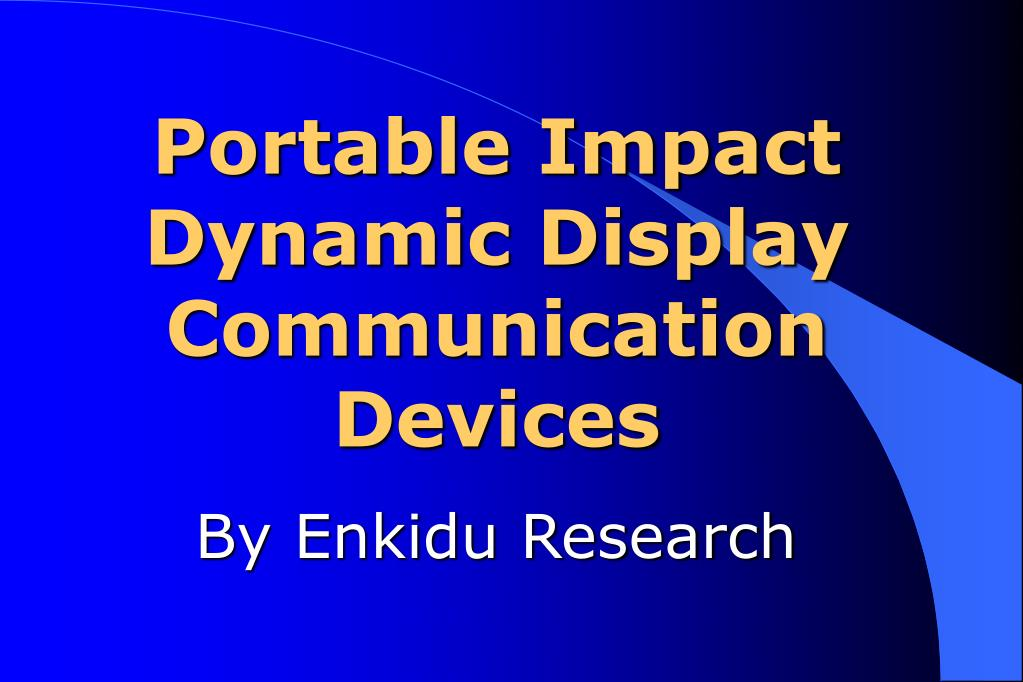 portable impact dynamic display communication devices l.