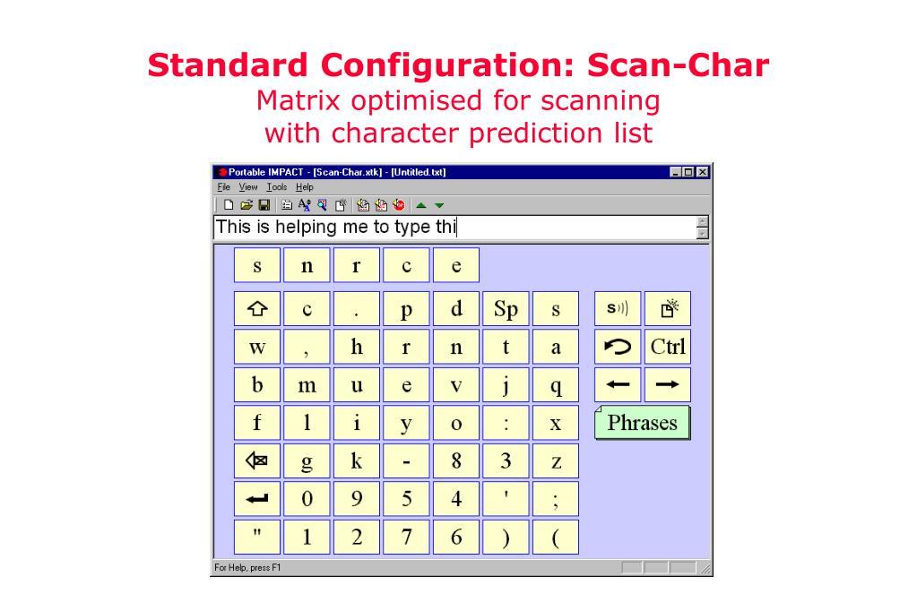 Standard Configuration: Scan-Char
