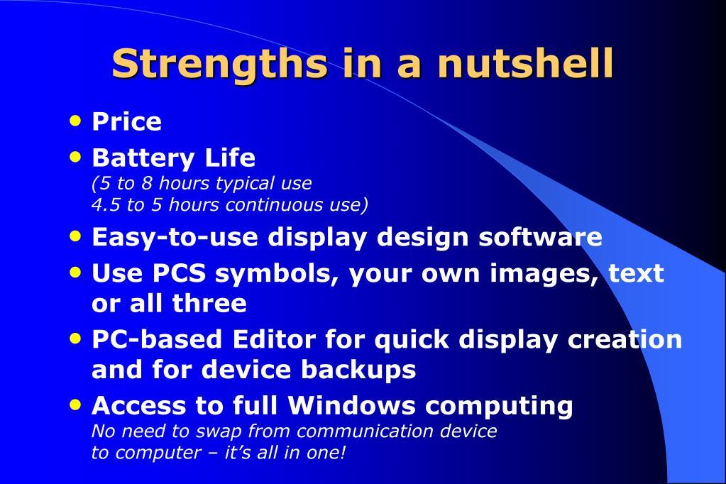 Strengths in a nutshell