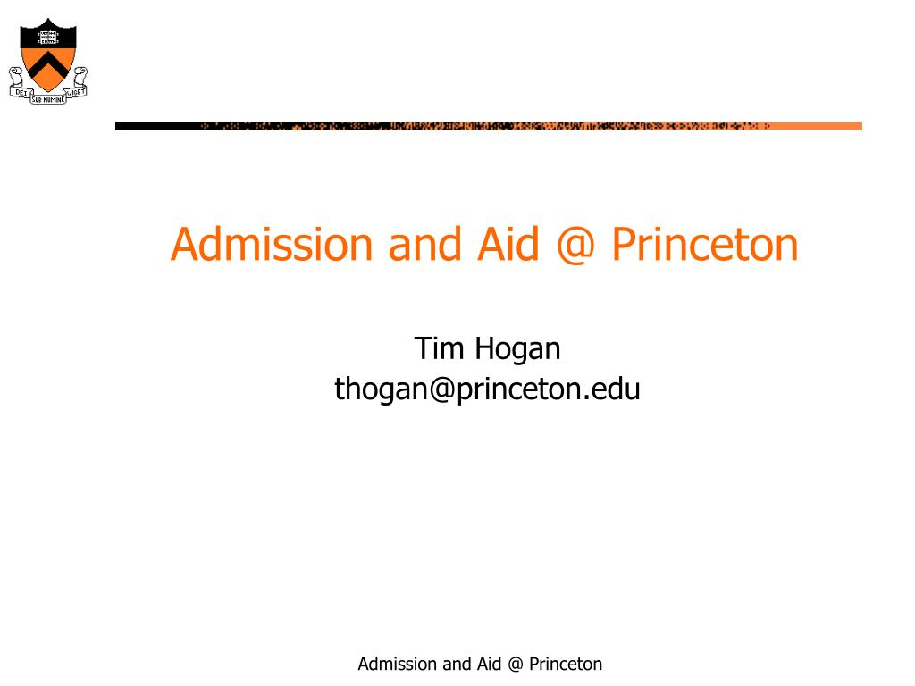 Admission and Aid @ Princeton