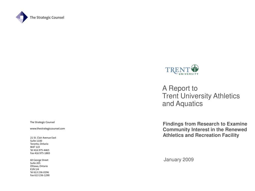 a report to trent university athletics and aquatics l.