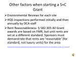 other factors when starting a s c grant