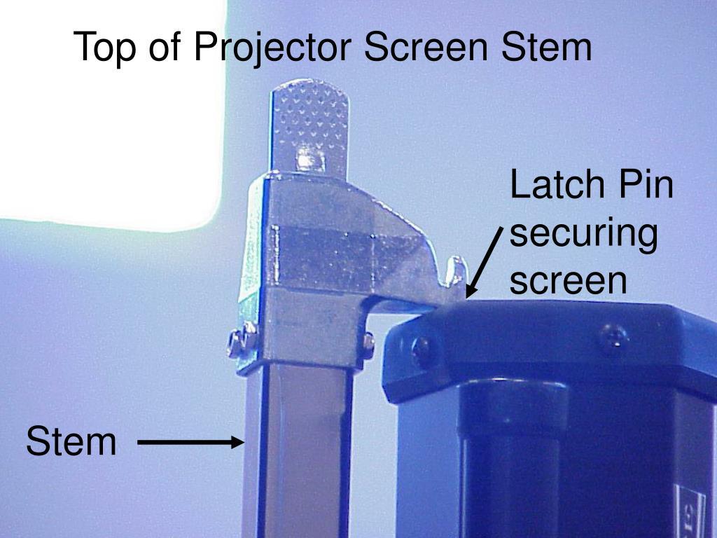 Top of Projector Screen Stem