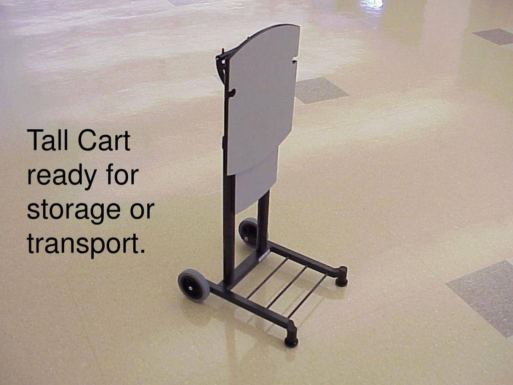 Tall Cart ready for storage or transport.