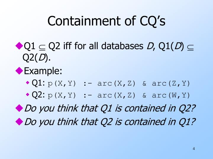 Containment of CQ's