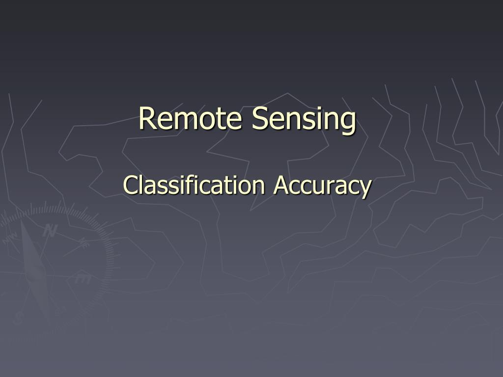 remote sensing classification accuracy l.
