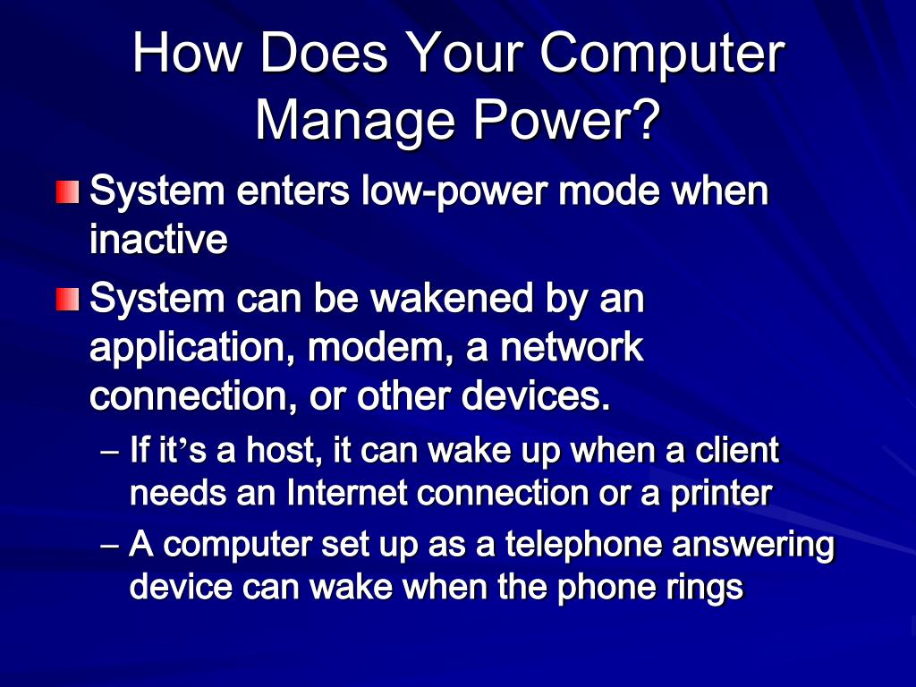 How Does Your Computer Manage Power?