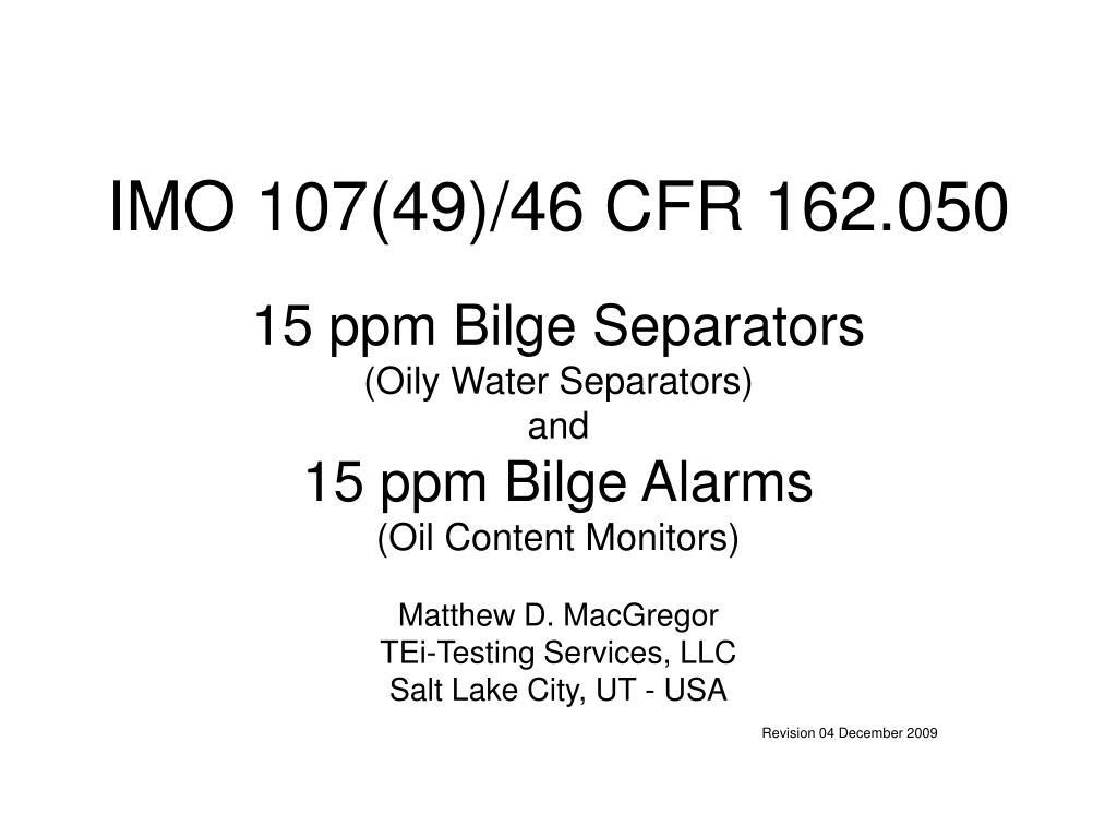 PPT - IMO 107(49)/46 CFR 162 050 PowerPoint Presentation