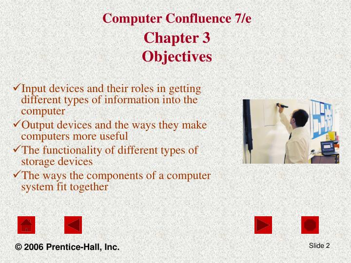 Computer confluence 7 e chapter 3 objectives