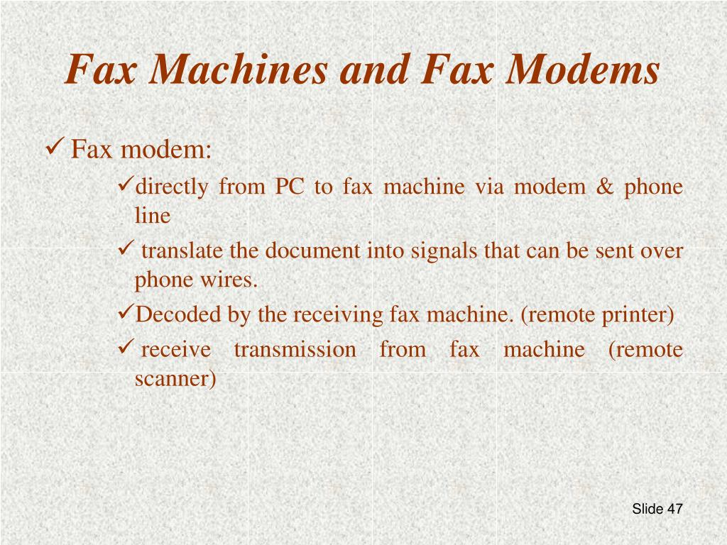 Fax Machines and Fax Modems