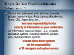 where do you find confidential information