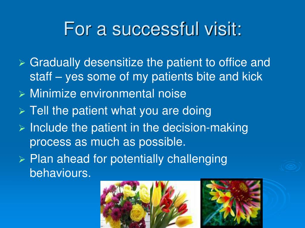 For a successful visit: