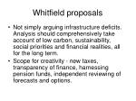 whitfield proposals