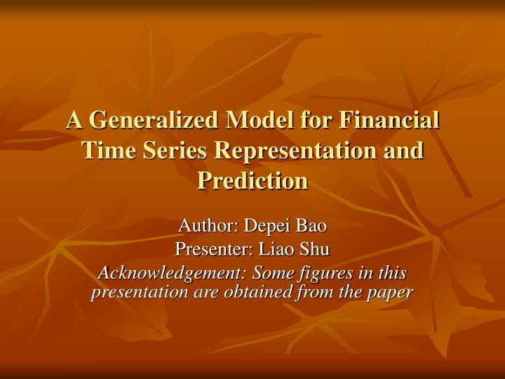 a generalized model for financial time series representation and prediction n.
