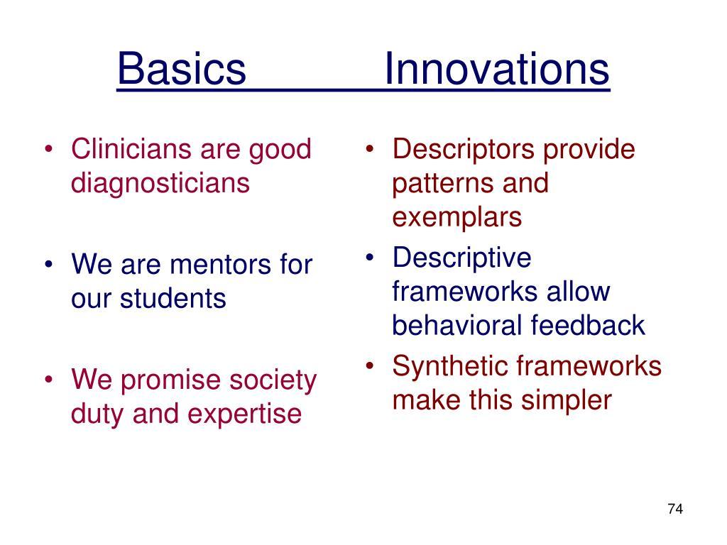 Clinicians are good diagnosticians