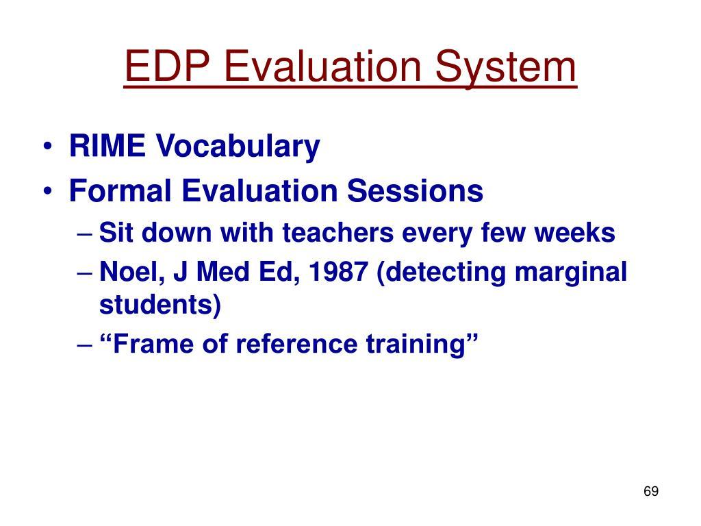 EDP Evaluation System