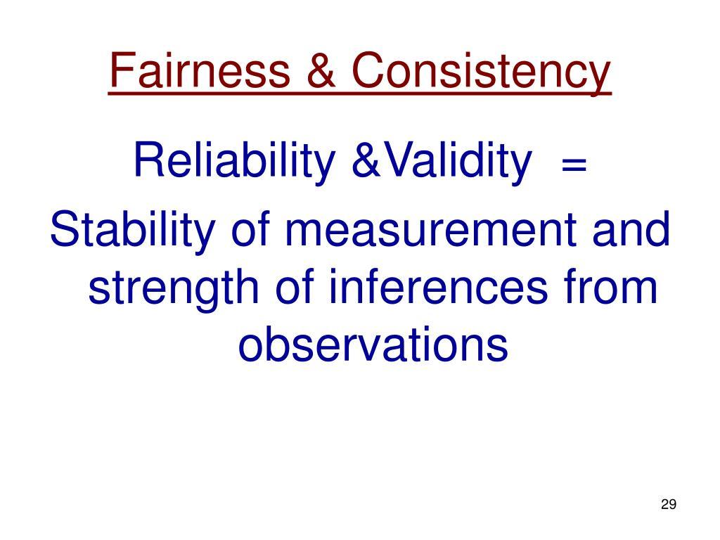Fairness & Consistency