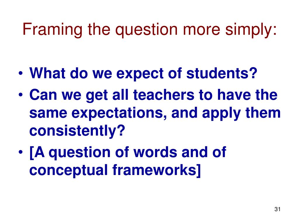 Framing the question more simply: