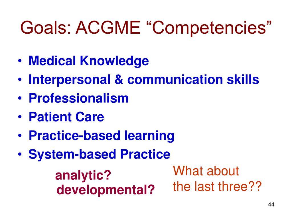"Goals: ACGME ""Competencies"""
