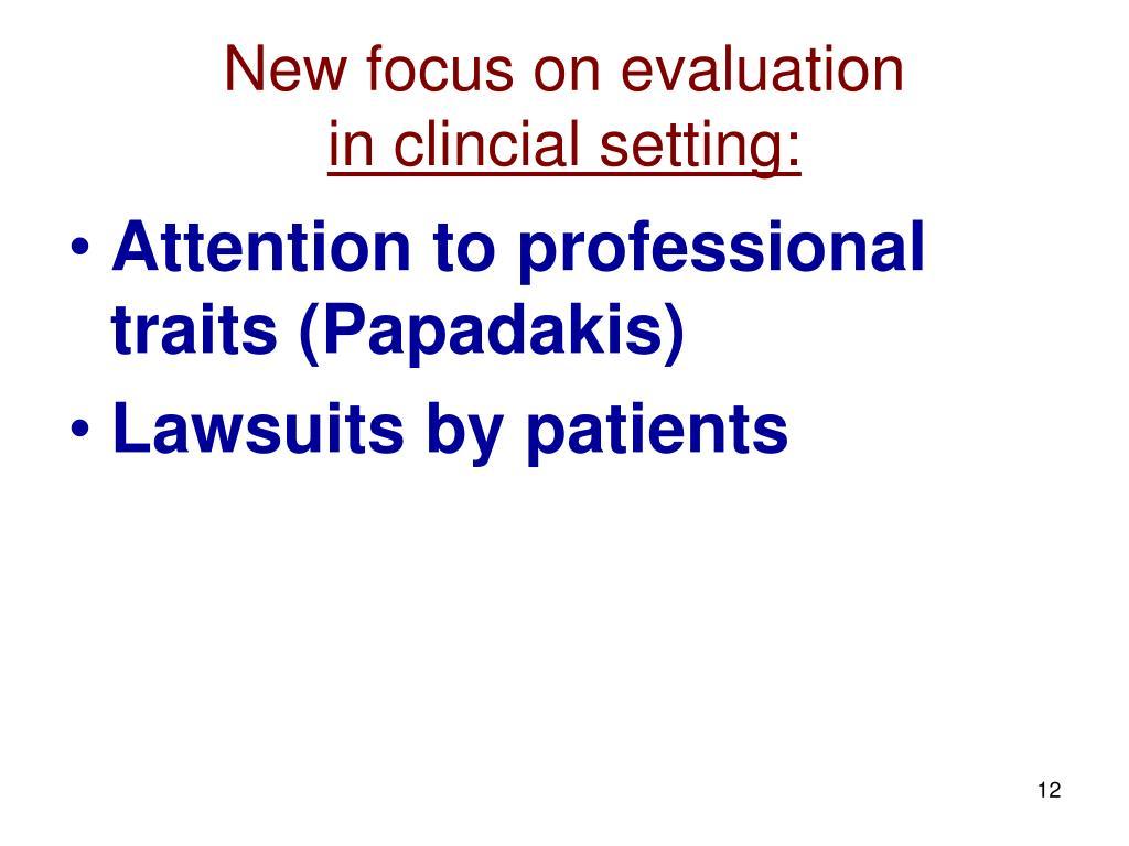 New focus on evaluation