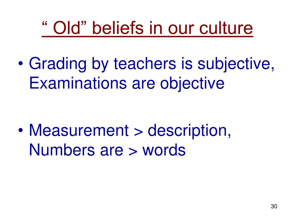 """"""" Old"""" beliefs in our culture"""