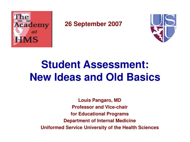 Student assessment new ideas and old basics