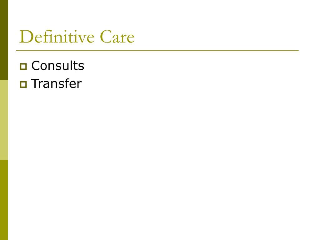 Definitive Care