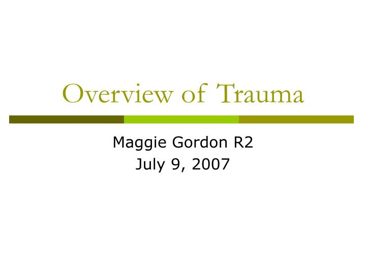 Overview of trauma