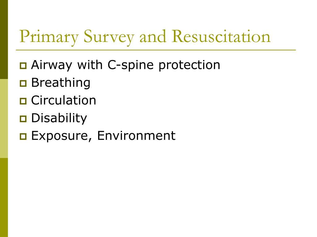 Primary Survey and Resuscitation