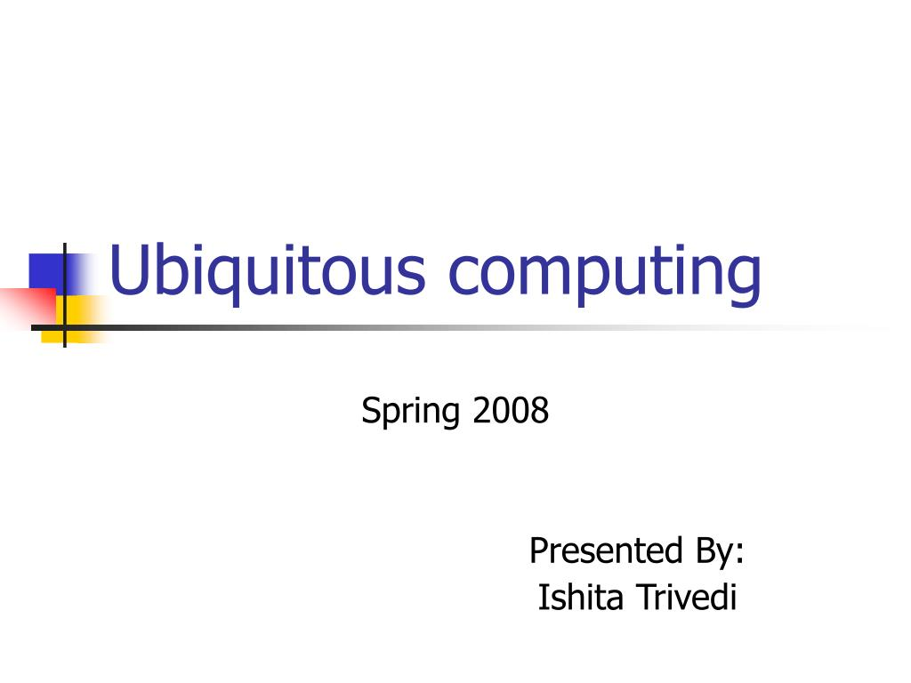 ubiquitous computing l.
