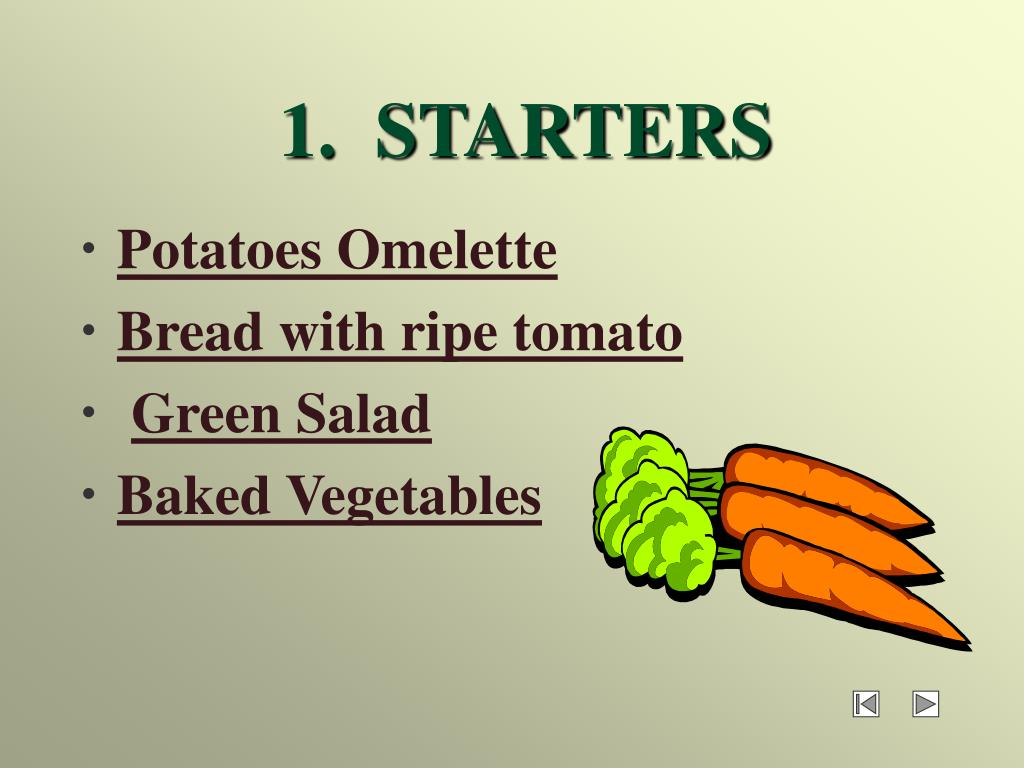 1.  STARTERS