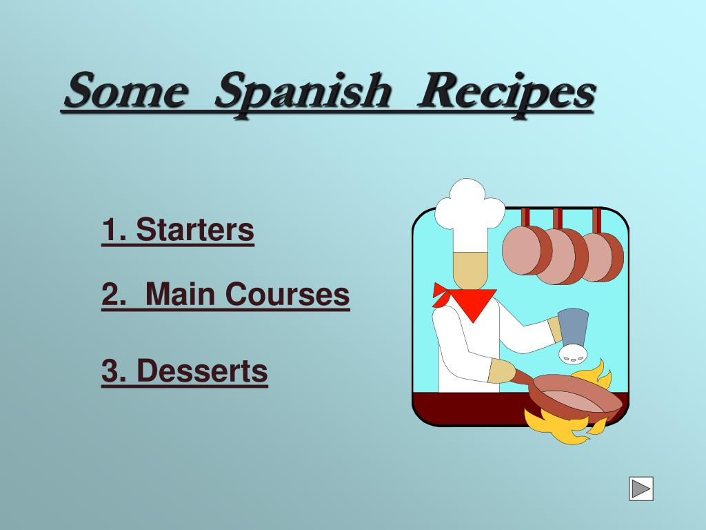 some spanish recipes l.