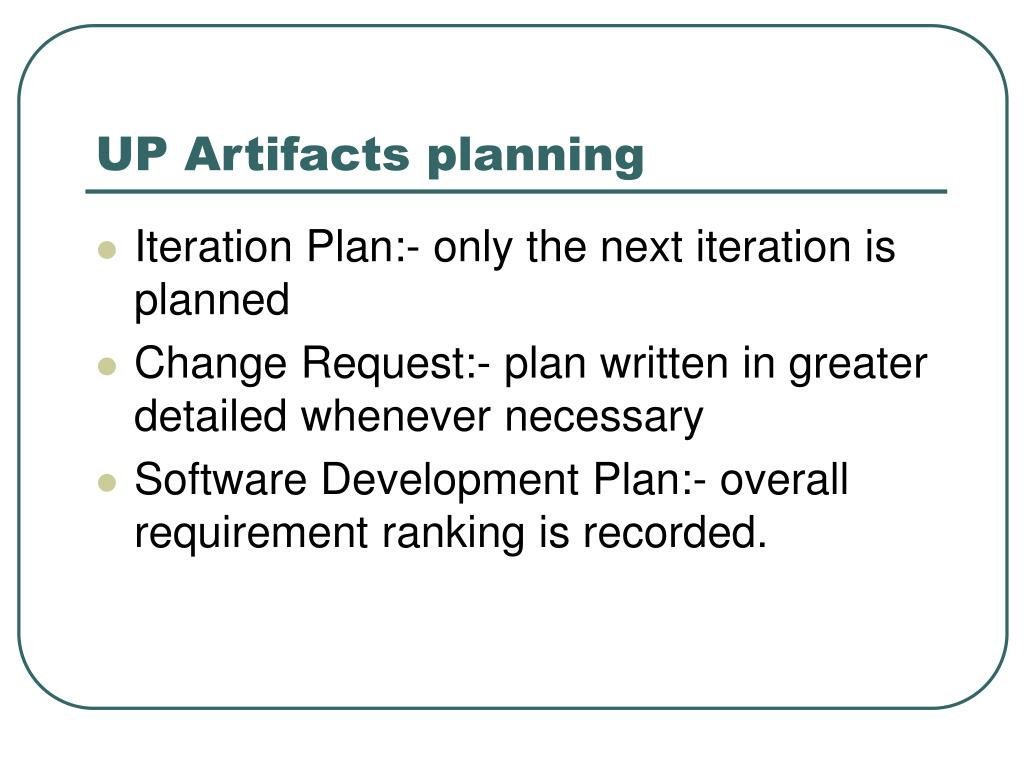UP Artifacts planning