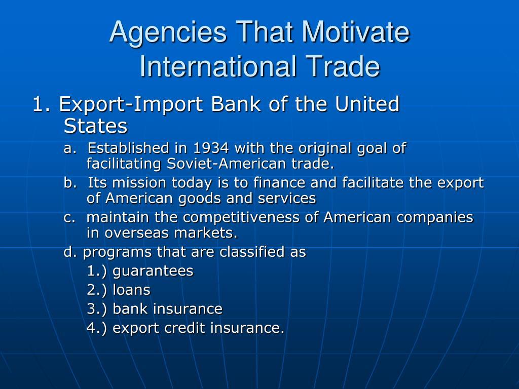Agencies That Motivate International Trade