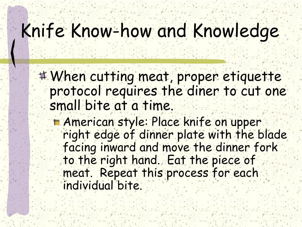 Knife Know-how and Knowledge